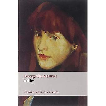 Trilby (Oxford World's Classics)