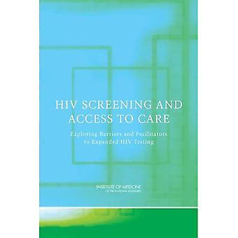 Lo Screening dell'HIV e accesso alle cure: esplorare le barriere e facilitatori al test HIV espanso