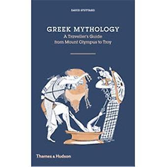 Greek Mythology: A Traveler's Guide