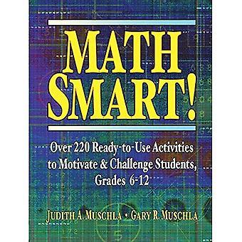 Math Smart!: über 220 Ready-to-Use-Aktivitäten zu motivieren und Schüler, Klassen 6-12