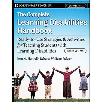 De volledige leerproblemen Handbook: Kant-en-klare strategieën en activiteiten voor onderwijs studenten met leerproblemen (Jossey-Bass leraar)