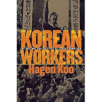 Koreanische Arbeiter: Kultur und Politik der Klassenbildung