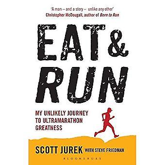 Eten en draaien: mijn onwaarschijnlijk reis naar ultralopen grootheid