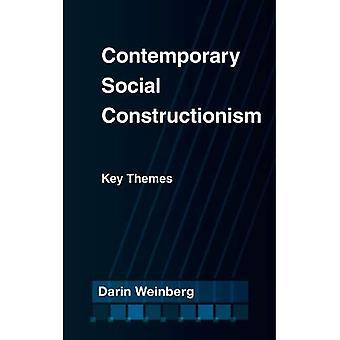 Contemporary Social Constructionism: Key Themes