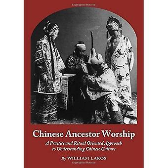 Chinese voorouder aanbidding: Een praktijk- en ritueel georiënteerde benadering van het begrip Chinese cultuur