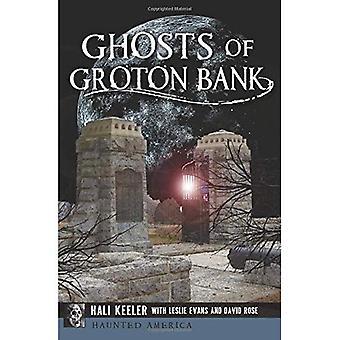 Spöken från Groton Bank (hemsökta Amerika)