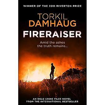 Fireraiser (Oslo Crime arquivos 3): Um thriller de crime norueguesa com uma vantagem psicológica emocionante