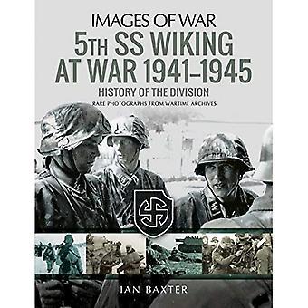 5th SS Division Wiking at War 1941-1945
