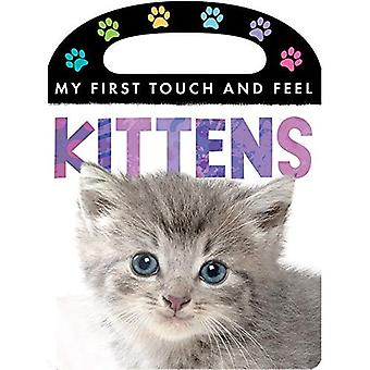 Kittens (My First Touch and Feel)