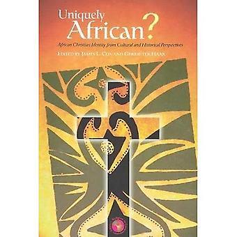 Een unieke Afrikaanse?: Afrikaanse christelijke identiteit van culturele en historische perspectieven