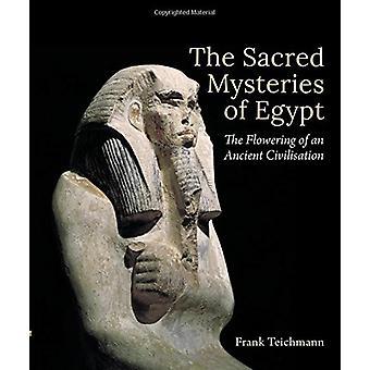 Die Heiligen Mysterien des Ägypten - die Blüte von einer alten Civilisati