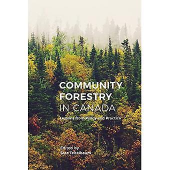 Foresterie communautaire au Canada: leçons tirées des politiques et des pratiques