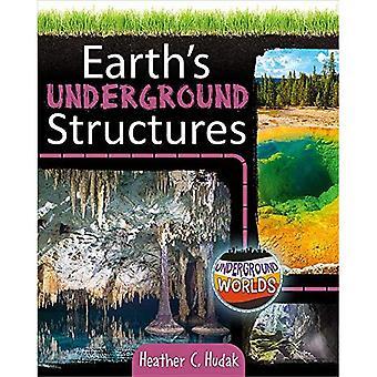Maapallon Underground rakenteet (maanalainen maailma)