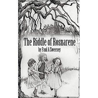 The Riddle of Rosnarene