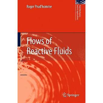 Stromen van reactieve vloeistoffen door Prudhomme & Roger