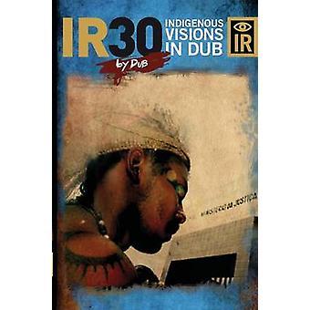 IR30 Visionen In Dub von Dub
