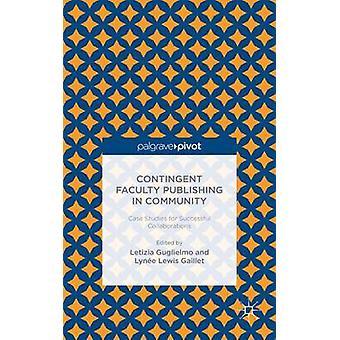 Knuten till fakulteten publicering i gemenskapen fallstudier för framgångsrika samarbeten av Guglielmo & Letizia