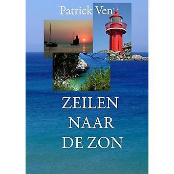 Zeilen naar de zon by Ven & Patrick