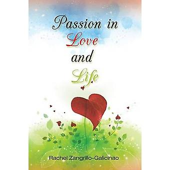 Passion in Love and Life by ZangrilloGalicinao & Rachel