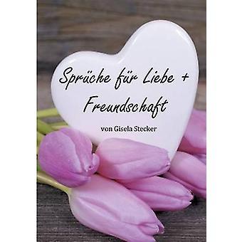 Sprche fr Liebe Freundschaft durch Stecker & Gisela