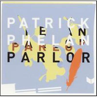 Patrick Phelan - Parlor [CD] USA import