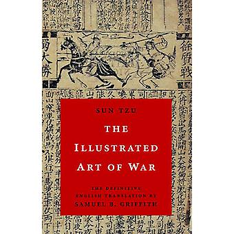The Illustrated Art of War by Sun Tzu - Samuel B Griffith - 978019518