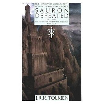 Sauron Defeated - The End of the Third Age (the History of the Lord of