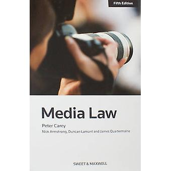 Media Law (5th Revised edition) by Peter Carey - Peter Coles - Nick A