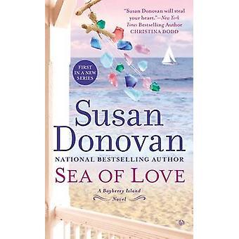 Sea of Love by Susan Donovan - 9780451419286 Book