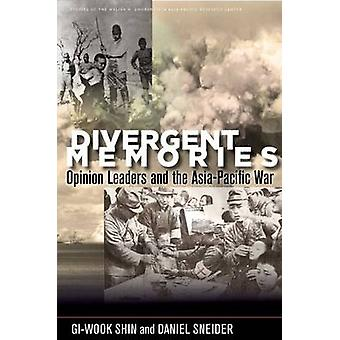 Divergent Memories - Opinion Leaders and the Asia-Pacific War by Gi-Wo