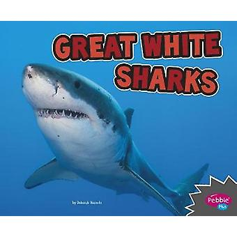 Great White Sharks by Deborah Nuzzolo - 9781515770022 Book