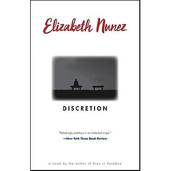 Discretion by Elizabeth Nunez - 9781617755453 Book