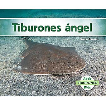 Tiburones  ngel (Angel Sharks) by Grace Hansen - 9781624027062 Book