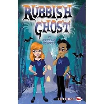Rubbish Ghost by Jillian Powell - 9781849269896 Book