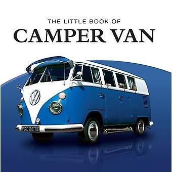 Little Book of Camper Van by Charlotte Morgan - Stan Fowler - 9781907