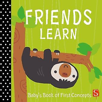 Friends Learn - Baby's First Book of Concepts by Dawn Machell - 978191