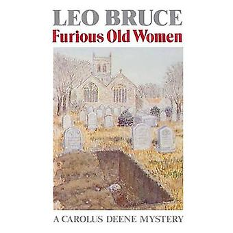 Furious Old Women (New edition) by Leo Bruce - 9780897330848 Book
