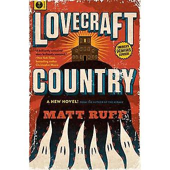 Lovecraft Country by Matt Ruff - 9780062292063 Book