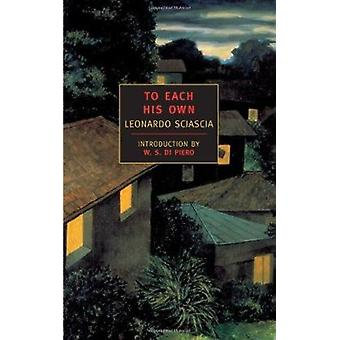 To Each His Own (New York Review Books Classics) Book