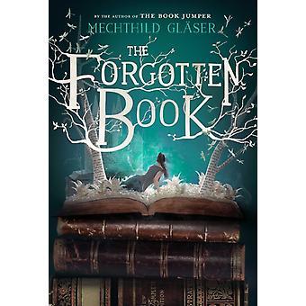 Glömt bok av Mechthild Glaser