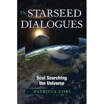 Starseed Dialogues by Patricia Cori