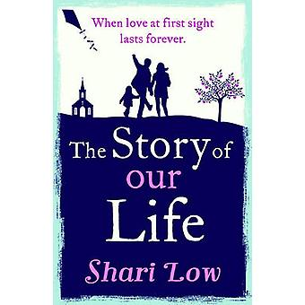 Story of Our Life by Sharia Low
