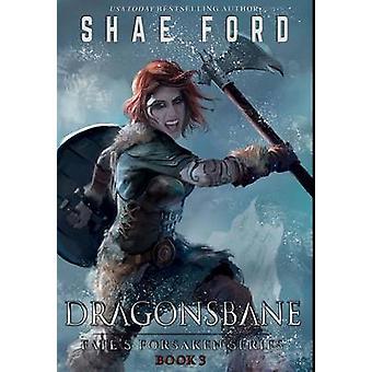Dragonsbane by Ford & Shae