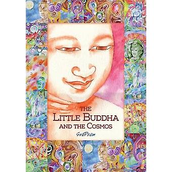 The Little Buddha and the Cosmos by Svaprem