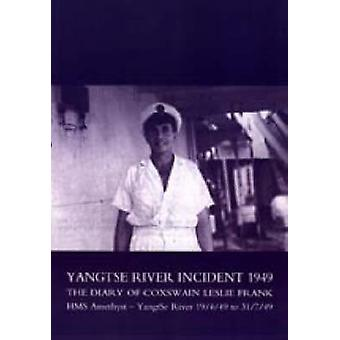 Yangtse River Incident 1949 by Coxswain & L. Frank