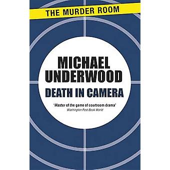 Death in Camera by Underwood & Michael