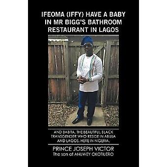 Toyati Had a Baby in Mr. Biggs Bathroom Restaurant in Lagos The Blind African Guitarboy by Victor & Prince Joseph
