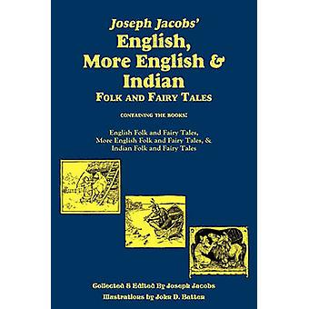 Joseph Jacobs English More English and Indian Folk and Fairy Tales Batten by Jacobs & Joseph