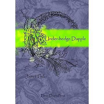 Underhedge Dapple by Philo & Janet