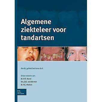 Algemene ziekteleer voor tandartsen by Brand & H.S.